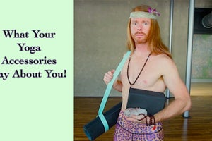 The Ultra Spiritual JP Sears on What Your Yoga Accessories Say About You