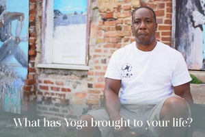 What Has Yoga Brought to Your Life?