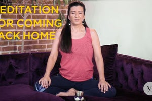 A Meditation for Coming Back to Your True Home